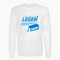 White How Met Mother Legendary Dairy Long Sleeve Shirts