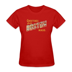 Greetings from Boston Mass. - Women's T-Shirt