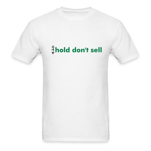 hold don't sell - the man t - Men's T-Shirt