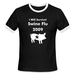 the 'i will surivive' swine flu special - Men's Ringer T-Shirt