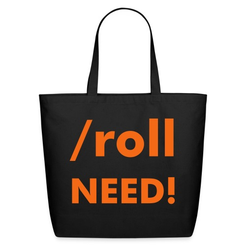 /roll NEED! Eco-Tote - Eco-Friendly Cotton Tote