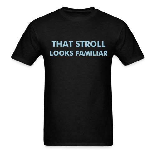 Stroll copy cats look familar (color changeable) shirt - Men's T-Shirt