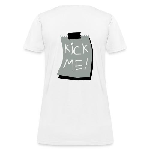 Kick me Sign - Women's T-Shirt