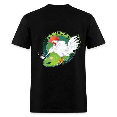 Fowl Play - Men's T-Shirt