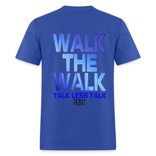 Men's Walk the Walk  T   - Men's T-Shirt