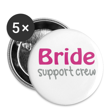 White Bride support crew Buttons