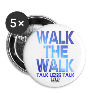 WALK THE WALK - Large Buttons