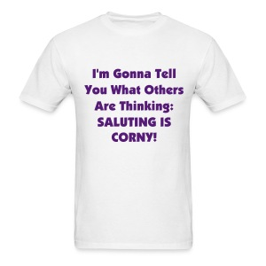 SLB: I'm Gonna Tell You Shirt - Men's T-Shirt