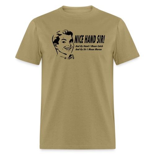 Nice Hand Sir Mens Khaki T - Men's T-Shirt
