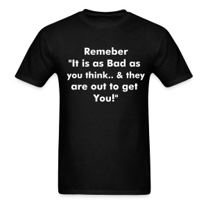 Remeber this - Men's T-Shirt