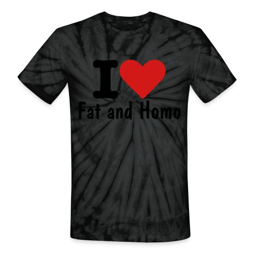 i love fat and homo tee - Unisex Tie Dye T-Shirt