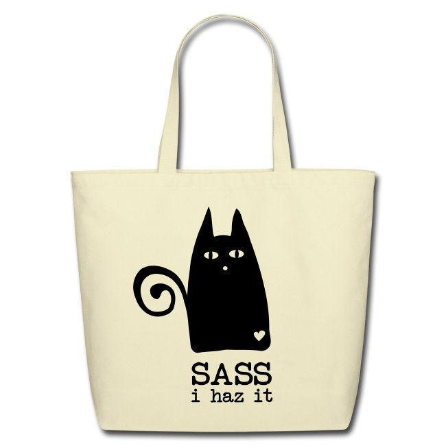 Put your sass in a sack!