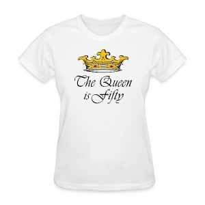 50th birthday gift, The queen is fifty crown! - Women's T-Shirt