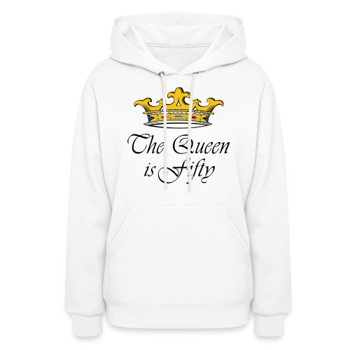 50th birthday gift, The queen is fifty crown! - Women's Hoodie