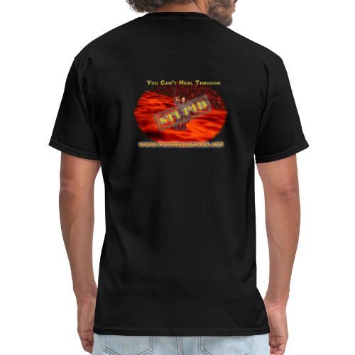 Can't Heal Stupid - Men's T-Shirt