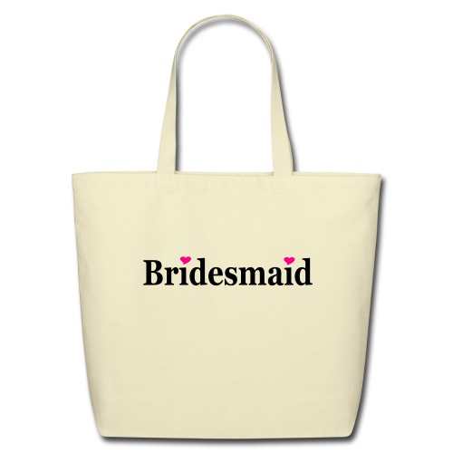 Bridesmaid - Eco-Friendly Cotton Tote