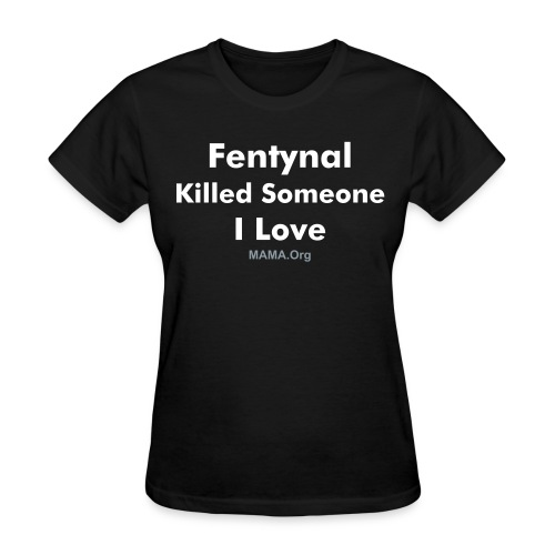 Womens Tee, Fentynal - Black - Women's T-Shirt