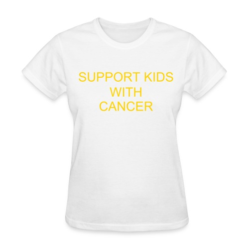 SUPPORT KIDS WITH CANCER - Women's T-Shirt