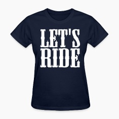 Equestrian Let's Ride Women's T-Shirt