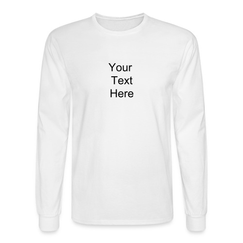 Create Your Own - Men's Long Sleeve T-Shirt