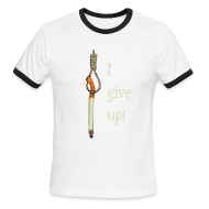 i give up quit smoking cigarettes t shirts funny t