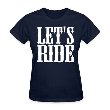 Let's Ride Women's T-Shirt