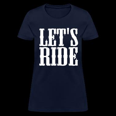 Let's Ride Women's T-Shirt