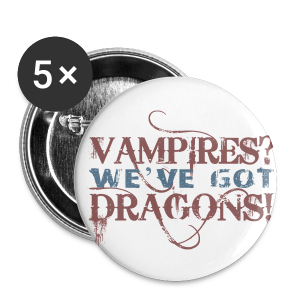 Vampires? Dragons! Buttons (5 pack - RED and BLUE ink) - Small Buttons