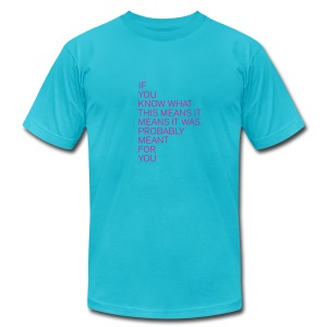 If you know what this means - Men's Fine Jersey T-Shirt