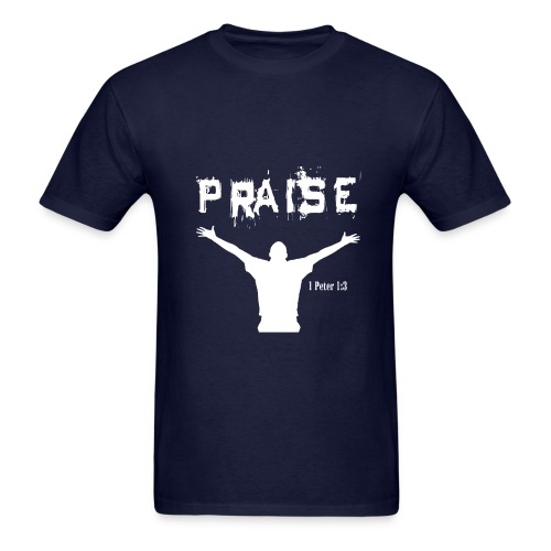Praise 1 Peter 1:3 - Men's T-Shirt