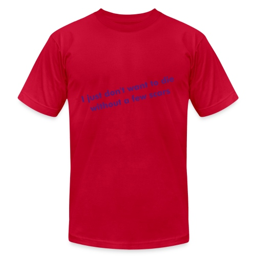 Die without scars - Men's  Jersey T-Shirt