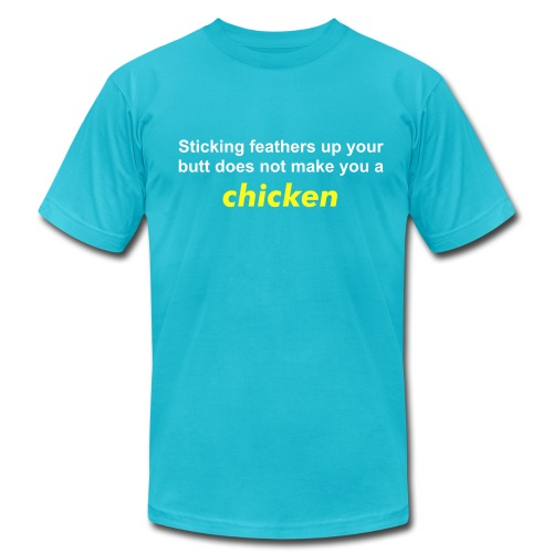 Feathers up your butt - Men's Fine Jersey T-Shirt