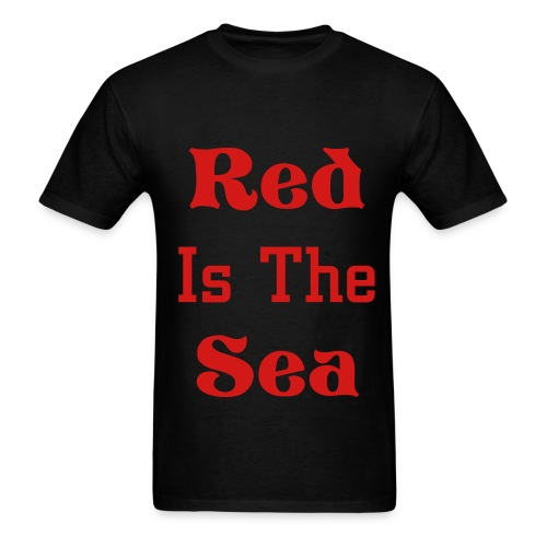 Red Is The Sea Shirt - Men's T-Shirt
