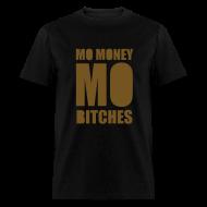 T-Shirts ~ Men's T-Shirt ~ Mo Money, Mo Bitches - Gold Sparkle