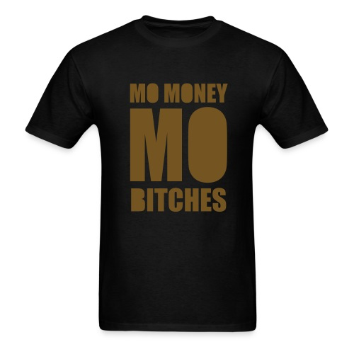 Mo Money, Mo Bitches - Gold Sparkle - Men's T-Shirt