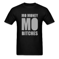 T-Shirts ~ Men's T-Shirt ~ Mo Money, Mo Bitches - Silver Sparkle