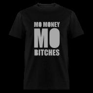 T-Shirts ~ Men's T-Shirt ~ Mo Money, Mo Bitches - Silver Sparkle