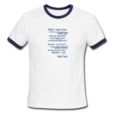 White/navy Father's Day Quote (Twain) T-Shirts