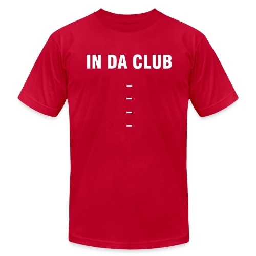 In Da Club - Men's Fine Jersey T-Shirt