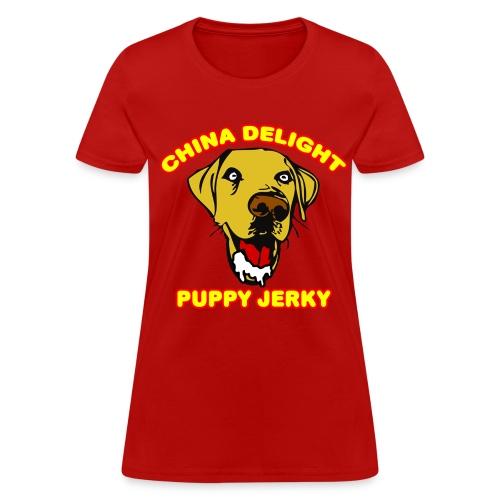 China Delight Puppy Jerky - Women's T-Shirt