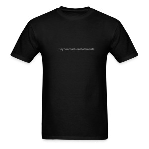Tinybonofashiostatements Mens T - Men's T-Shirt