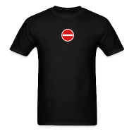 T-Shirts ~ Men's T-Shirt ~ No Entry