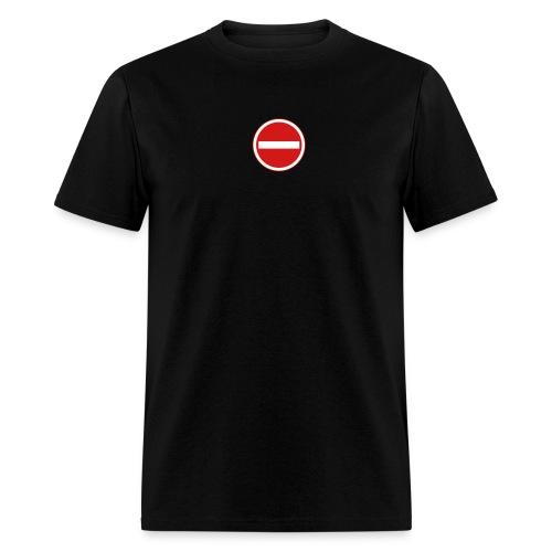 No Entry - Men's T-Shirt