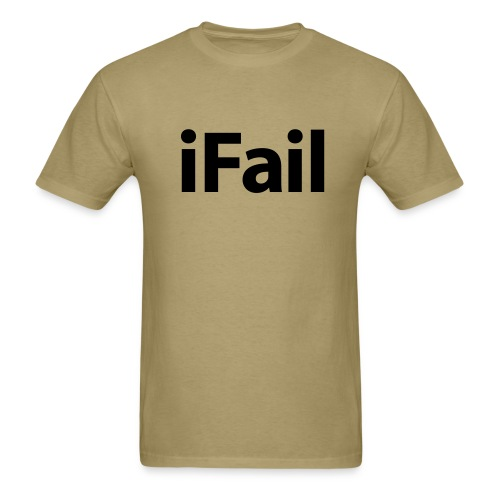 iFail - Men's T-Shirt