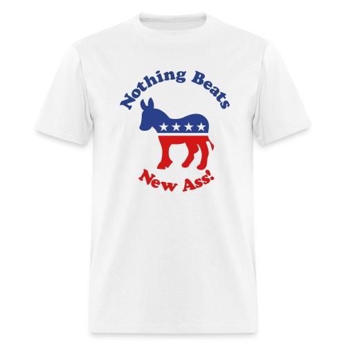 Nothing Beats New Ass - Men's T-Shirt