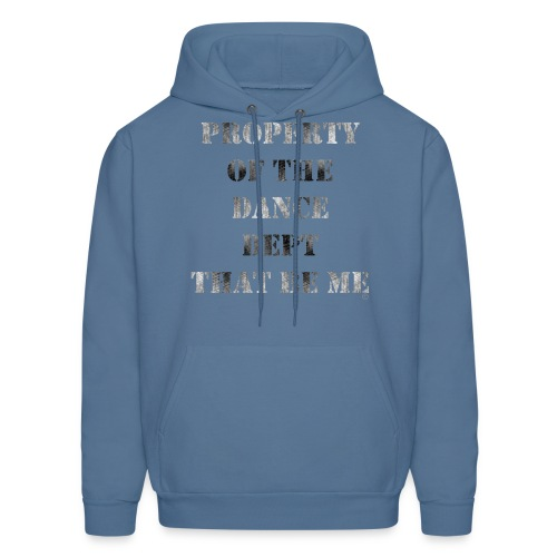 Property Of The Dance Dept - Men's Hoodie