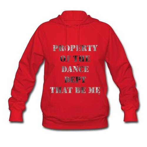 Property Of The Dance Dept - Women's Hoodie