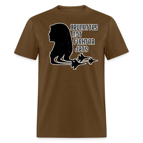 Brunettes not Fighter Jets Conchords 2 - Men's T-Shirt