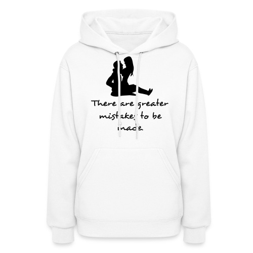 Greater mistakes. - Women's Hoodie