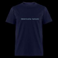 T-Shirts ~ Men's T-Shirt ~ [genericallycynical]